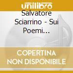 Sui poemi concentrici i, ii, iii cd musicale di Salvatore Sciarrino