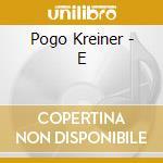E-MAGIC FLUTE cd musicale di KREINER POGO