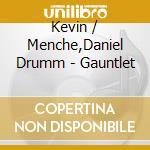GAUNTLET cd musicale di DRUMM/MENCHE