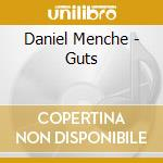 Daniel Menche - Guts cd musicale di Daniel Menche