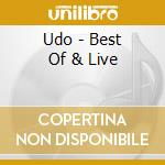 Udo - Best Of & Live cd musicale di U.D.O.