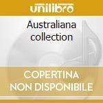 Australiana collection cd musicale di Artisti Vari