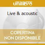 Live & acoustic cd musicale di Vika and linda