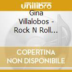 ROCK'N'ROLL PONY                          cd musicale di Gina Villalobos