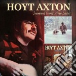 Hoyt Axton - Snowbird Friend/free Sail cd musicale di HOYT AXTON