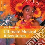 Rough Guide To Ultimate Musical Adventures cd musicale di The rough guide