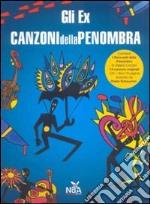 CANZONI DELLA PENOMBRA                    cd musicale di Ex Gli