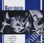 Bosso / Mannutza / Muresu / Volpe - Mare Mosso cd musicale di BOSSO/MANNUTZA/MURESU/VOLPE