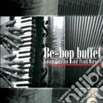 Simone Zanchini/frank Marocco - Be-bop Buffet cd musicale di Simone/maro Zanchini