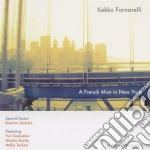 Kekko Fornarelli - A French Man In New York cd musicale di Kekko Fornarelli