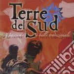 Terre Del Sud - Musiche E Balli Tradizio. cd musicale di TERRE DEL SUD