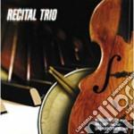 M. Francesconi / P. Ghetti / C. Carnevali - Recital Trio cd musicale di FRANCESCONI/P.GHET