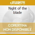 Night of the blade cd musicale
