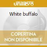 White buffalo cd musicale di Rod Macdonald