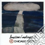 Chicago Tentet - American Landscapes 1 cd musicale di Tentet Chicago