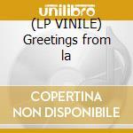 (LP VINILE) Greetings from la lp vinile di Tim Buckley