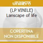(LP VINILE) Lanscape of life lp vinile di Osanna