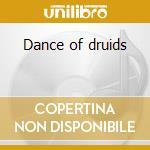 Dance of druids cd musicale di Fferyllt
