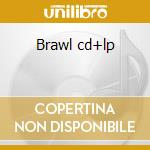 Brawl cd+lp cd musicale di Lucertulas
