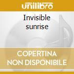 Invisible sunrise cd musicale di Seahawks