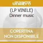 (LP VINILE) Dinner music lp vinile di Carla Bley