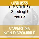 (LP VINILE) Goodnight vienna lp vinile di Ringo Starr