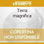Terra magnifica cd musicale di Ivan Maroello