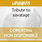 Tribute to savatage cd musicale di Artisti Vari