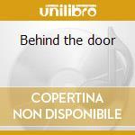 Behind the door cd musicale