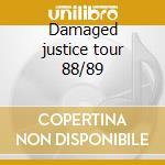 Damaged justice tour 88/89 cd musicale di Metallica
