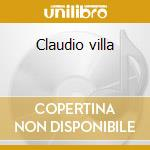 Claudio villa cd musicale