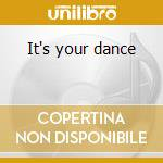 It's your dance cd musicale
