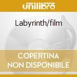 Labyrinth/film cd musicale