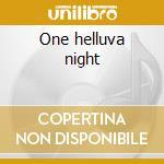 One helluva night cd musicale