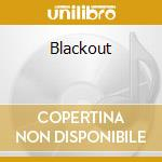 Blackout cd musicale di Baby Speedball