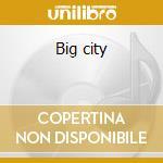 Big city cd musicale di Elektradrive