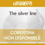 The silver line cd musicale di Chris Mills