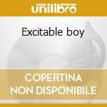 Excitable boy cd musicale