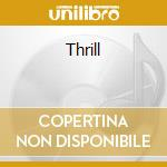 Thrill cd musicale