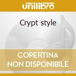 Crypt style cd musicale