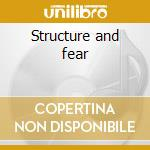 Structure and fear cd musicale di Cat on form