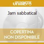 Jam sabbatical cd musicale di Garlic