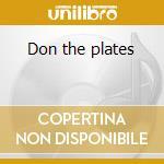 Don the plates cd musicale di Bogdan Raczynsky