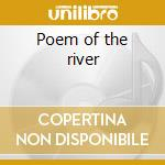 Poem of the river cd musicale