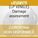 (LP VINILE) Damage assessment lp vinile