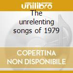 The unrelenting songs of 1979 cd musicale di Jason Forrest