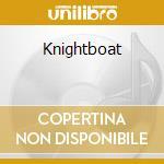 Knightboat cd musicale di Cosm Kat
