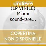 (LP VINILE) Miami sound-rare funk and soul from miami lp vinile di Artisti Vari