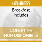 Breakfast includes cd musicale di Grinders Gringo