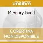 Memory band cd musicale di Band Memory